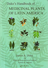 James Duke's Handbook of Medical Plants of Latin America