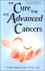 The Cure for Advanced Cancers by Hulda Clark